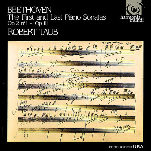 Beethoven: First and Last Piano Sonatas by Robert Taub