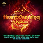 Heartwarming Riddim von Various Artists