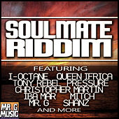 Play & Download Soul Mate Riddim by Various Artists | Napster