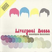 Play & Download Liverpool Bossa (Successos Dos Beatles Em Bossa Nova) by Monique Kessous | Napster