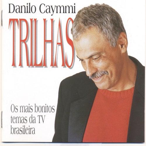 Trilhas - Os Mais Bonitos Temas da TV Brasileira by Danilo Caymmi