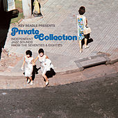 Play & Download Kev Beadle presents Private Collection by Various Artists | Napster