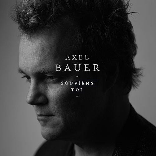 Souviens-toi - Single by Axel Bauer