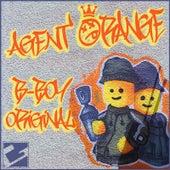 B-Boy Original by Agent Orange