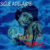 Play & Download Sigue Adelante by Pahola Marino | Napster