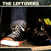 Stop Drop Rock N Roll by The Leftovers