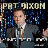 King of Clubs by Pat Dixon