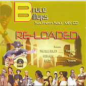 Bruce Billups Southern Soul Mix (Re-Loaded) von Various Artists
