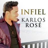 Play & Download Infiel by Karlos Rosé | Napster
