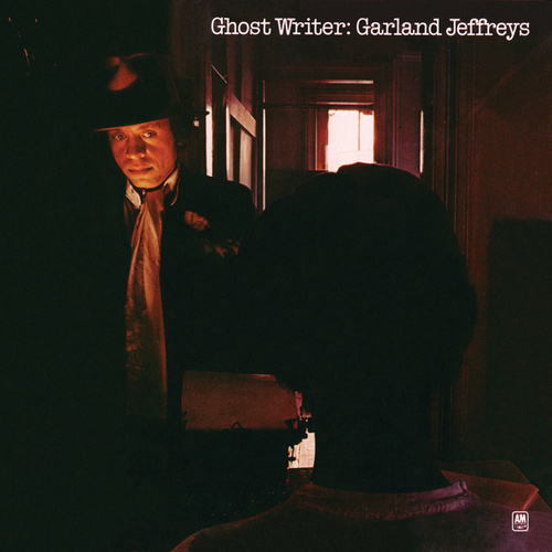 Ghost Writer by Garland Jeffreys