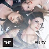Fury by TNT