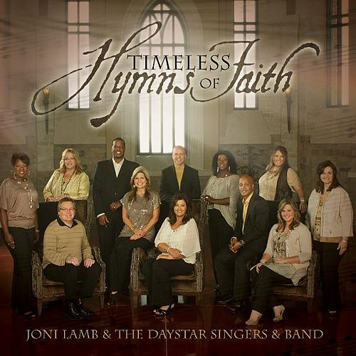 Play & Download Timeless Hymns of Faith by Joni Lamb | Napster