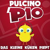 Play & Download Das Kleine Küken Piept by Pulcino Pio | Napster