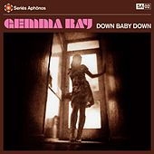 Play & Download Down Baby Down by Gemma Ray | Napster