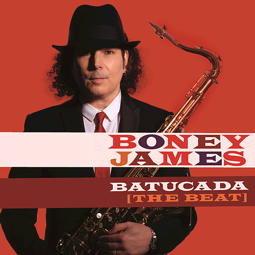 Play & Download Batucada (The Beat) by Boney James | Napster