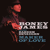 Play & Download Maker Of Love by Boney James | Napster