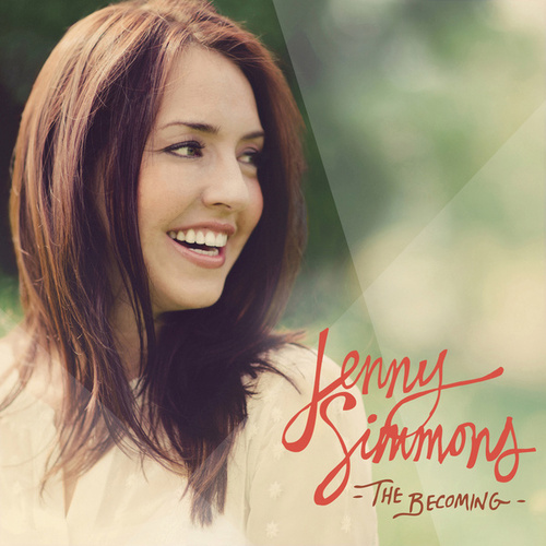 Play & Download The Becoming by Jenny Simmons | Napster