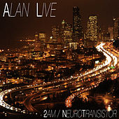 Play & Download 2am/Neuro Transistor by Alanlive | Napster