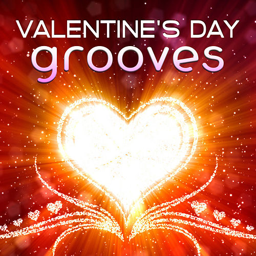 Play & Download Valentine's Day Grooves by Various Artists | Napster