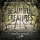 Play & Download Beautiful Creatures: Original Motion Picture Soundtrack by Various Artists | Napster