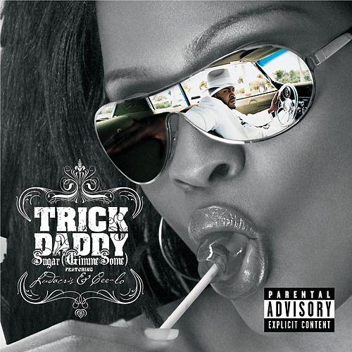 Sugar by Trick Daddy
