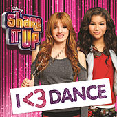Play & Download Shake It Up: I <3 Dance by Various Artists | Napster