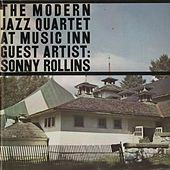 Play & Download Live At Music Inn with Sonny Rollins by Modern Jazz Quartet | Napster