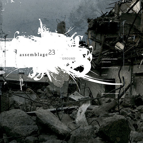 Play & Download Ground by Assemblage 23 | Napster