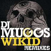 Wikid Remixes by DJ Muggs