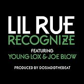 Recognize (feat. Young Lox & Joe Blow) by Lil Rue