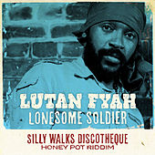 Play & Download Lonesome Soldier by Lutan Fyah | Napster