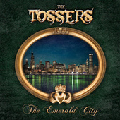 The Emerald City by The Tossers