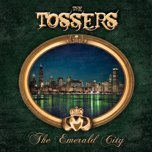 Play & Download The Emerald City by The Tossers | Napster