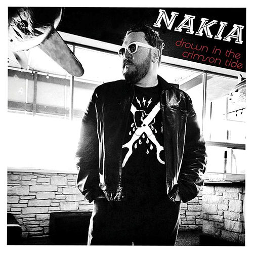 Play & Download Drown In The Crimson Tide by Nakia | Napster