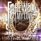 Play & Download Mirror, Mirror by Farewell, My Love | Napster