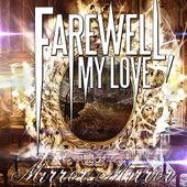 Mirror, Mirror by Farewell, My Love