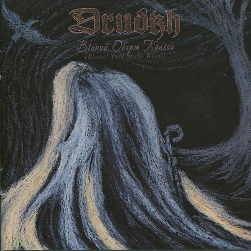 Play & Download Eternal Turn of the Wheel by Drudkh | Napster