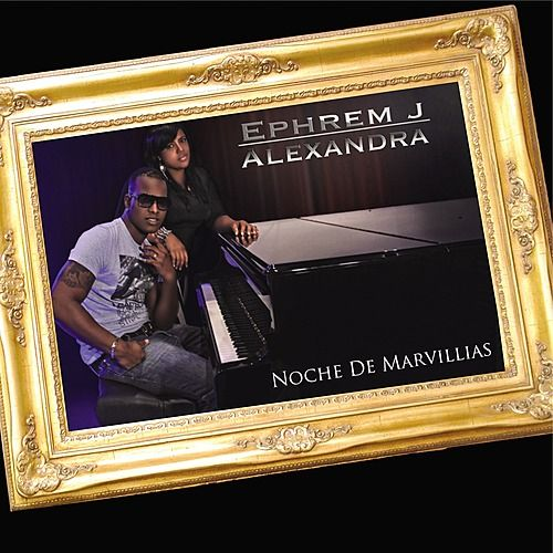 Play & Download Noche de Maravillas by Ephrem J | Napster