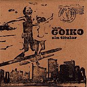 Play & Download Sin Titular by Goiko | Napster