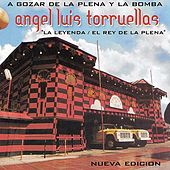 Play & Download A Gozar de la Plena y Bomba by Angel Luis Torruellas | Napster