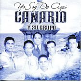 Play & Download Yo Soy de Aquí: Vol. II by Canario y Su Grupo | Napster