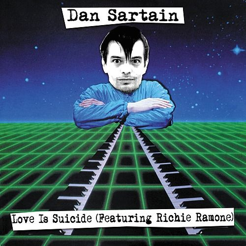Love Is Suicide by Dan Sartain