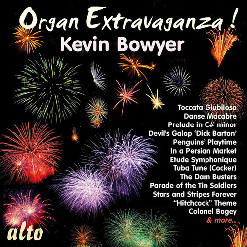 Play & Download Organ Extravaganza! by Kevin Bowyer | Napster