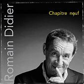 Play & Download Chapitre neuf by Romain Didier | Napster