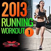 Play & Download 2013 Running Workout 1 by Various Artists | Napster