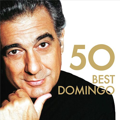 Play & Download 50 Best Placido Domingo by Various Artists | Napster