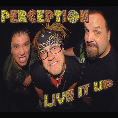 Live It Up by Perception