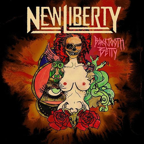 Blacktooth Betty by New Liberty