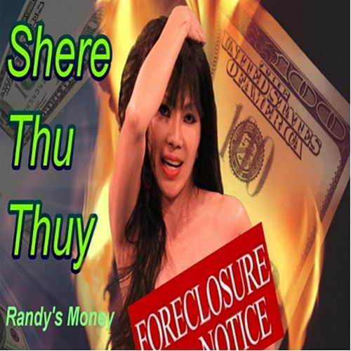 Play & Download Randy's Money by Shere Thu Thuy | Napster