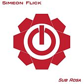 Play & Download Sub Rosa by Simeon Flick | Napster